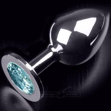 Пикантные штучки Большая анальная пробка, серебристая С голубым кристаллом пикантные штучки большая анальная пробка серебристая с розовым кристаллом