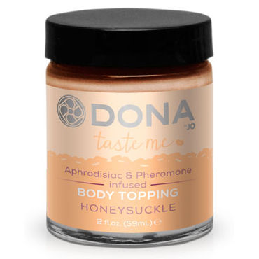 Dona Body Topping Honeysuckle, 59 мл Карамель для тела со вкусом мёда dona massage lotion sassy aroma tropical tease 235 мл увлажняющий лосьон для массажа с ароматом страсть